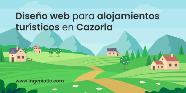 Diseño web en Cazorla para alojamientos turísticos